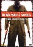 Dead Man's Shoes - Cinque giorni di vendetta